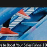 6 Ways to Boost Your Sales Funnel